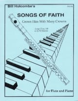 Bill Holcombe - Crown him with many crowns (Songs of Faith) - Partition - di-arezzo.fr