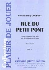 Rue du petit pont Claude-Henry Joubert Partition laflutedepan.com