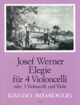 Joseph Werner - Elegie für 4 Violoncelli op. 21 - Partition - di-arezzo.fr