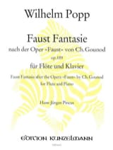 Faust Fantasie op. 189 - Flöte Klavier Wilhelm Popp laflutedepan.com