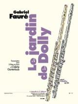 Fauré Gabriel / Gartenlaub Odette - Le jardin de Dolly -2 flûtes et piano - Partition - di-arezzo.fr