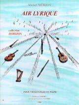 Air lyrique Michel Mériot Partition Violoncelle - laflutedepan.com