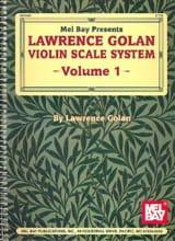 Violin Scale System - Volume 1 Lawrence Golan Partition laflutedepan