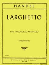 Georg Friedrich Haendel - Larghetto – Violoncelle - Partition - di-arezzo.fr