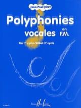 Polyphonies vocales en FM Jean-Paul Joly Partition laflutedepan.com