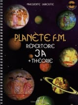 Marguerite Labrousse - Planet FM 3A - Theory Directory - Sheet Music - di-arezzo.co.uk