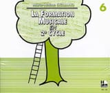 CD / la Formation Musicale En 2ème Cycle Vol.6 laflutedepan.com