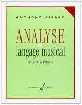 Analyse du langage musical - Volume 1 Anthony Girard laflutedepan.com