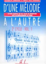 Elisabeth LAMARQUE et Marie-José GOUDARD - From one Melody to another Volume 1 - 2nd Cycle - Sheet Music - di-arezzo.co.uk
