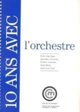 Biget A. / Cochereau / Juranville / Raban / Vicart - 10 Ans avec l'Orchestre - Livre - di-arezzo.fr