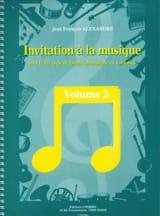 Jean-François Alexandre - Invitation A la Musique - Volume 2 - Partition - di-arezzo.fr