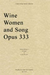 Johann (Fils) Strauss - Wine, Women And Song - String Quartet - Partition - di-arezzo.fr