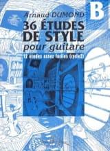 Arnaud Dumond - 36 Etudes de style pour guitare, Volume B - Partition - di-arezzo.fr