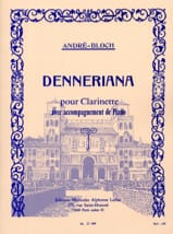 Denneriana André-Bloch Partition Clarinette - laflutedepan.com