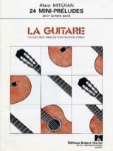24 Mini-préludes Alain Miteran Partition Guitare - laflutedepan.com