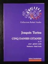 Joaquin Turina - 5 Danses gitanes Op. 55 - Partition - di-arezzo.fr