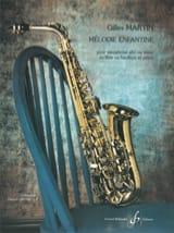 Gilles Martin - Mélodie Enfantine - Flûte (Sax, Hautbois) et Piano - Partition - di-arezzo.fr