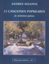 Andrès Segovia - 23 Canciones populares (: Obras - Vol 2) - Partition - di-arezzo.fr