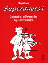 Superduets 1 - 2 Violin Mary Cohen Partition Violon - laflutedepan.com