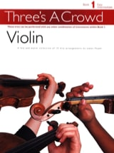 Three's a Crowd, Book 1 - Violon Trio Partition laflutedepan.com
