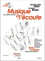 Gillot Michelle-Odile / Bickel Christian - Listening Music - Prep. - Student - Sheet Music - di-arezzo.com