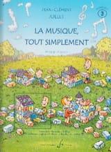La Musique Tout Simplement Volume 3 - Professeur laflutedepan.com
