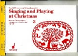 Traditionnels - Singing and playing at Christmas, Volume 3 - Partition - di-arezzo.fr