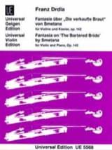 Franz Drdla - Fantasie über Die verkaufte Braut op. 142 - Partition - di-arezzo.fr