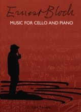 Music for Cello and Piano Ernest Bloch Partition laflutedepan.com