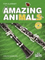 Amazing Animals for Clarinet Colin Cowles Partition laflutedepan