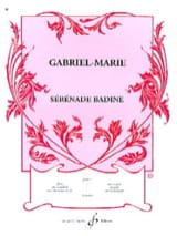 Sérénade Badine Gabriel-Marie Partition Violon - laflutedepan.com