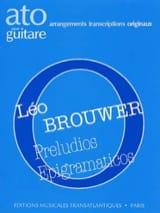 Preludios epigramaticos - Leo Brouwer - Partition - laflutedepan.com