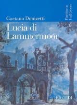 Gaetano Donizetti - Lucia di Lammermoor - Partition - di-arezzo.fr