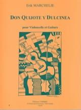 Erik Marchelie - Don Quijote y Dulcinea - Partition - di-arezzo.fr