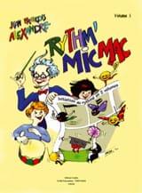Jean-Francois Alexandre - Rythm' Mic Mac – Volume 1 - Partition - di-arezzo.fr