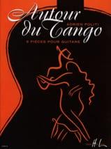 Autour du Tango Adrien Politi Partition Guitare - laflutedepan.com