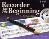 Recorder from the Beginning - Book 1 John Pitts laflutedepan.com