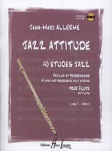 Jazz Attitude Volume 2 Jean-Marc Allerme Partition laflutedepan.com