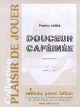 Douceur caféinée Patrice Jania Partition Guitare - laflutedepan.com