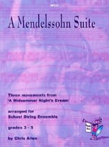 Bartholdy Felix Mendelssohn - A Mendelssohn Suite – School String ensemble - Partition - di-arezzo.fr