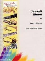 Samedi liberé Thierry Muller Partition Hautbois - laflutedepan.com