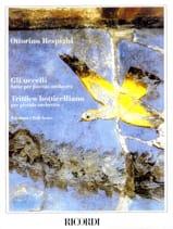 Ottorino Respighi - Gli Uccelli - Trittico Botticelliano – Partitura - Partition - di-arezzo.fr