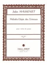 Mélodie-Elégie des Erinnyes - Jules Massenet - laflutedepan.com