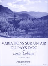 Louis Cahuzac - Variations sur un air du Pays d'Oc - Partition - di-arezzo.fr