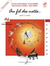 Millerioux Chr. / Robert Fr. / Voirpy M.-C. et A. - Au Fil des Notes - Volume 1 - Elève - Partition - di-arezzo.fr