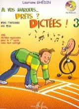 A Vos Marques, prêts, dictées - Volume 3 Elève laflutedepan.com
