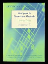 Tout pour la formation musicale Volume 7 Partition laflutedepan.com