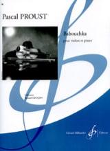 Babouchka Pascal Proust Partition Violon - laflutedepan.com