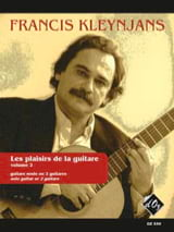 Francis Kleynjans - Les Plaisirs De la Guitare, Volume 2 - Partition - di-arezzo.fr
