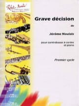 Jérôme Naulais - Grave décision - Partition - di-arezzo.fr